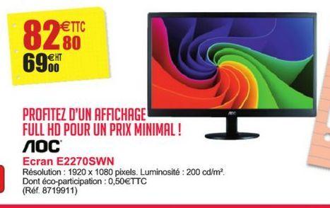 Ecran E2270SWN AOC offre à 82,8€