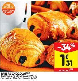Pains au chocolat offre à 1,31€