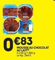 Mousse au chocolat offre à 0,83€