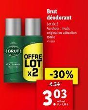 Déodorant Brut offre à 3,03€