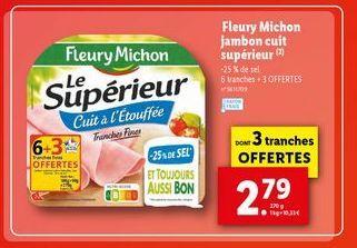 Jambon cuit Fleury Michon offre à 2,79€
