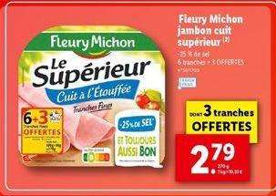 Fleury Michon jambon cuit supérieur  offre à 2,79€
