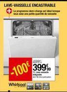 Lave-vaisselle intégrable WHIRLPOOL offre à 399,99€
