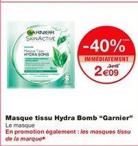 """Masque ftissu Hydra Bomb """"Garnier"""" offre à 2,09€"""