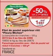 """FIlet de poulet supérieur roti """"Fleury Michon"""" offre à 2,49€"""