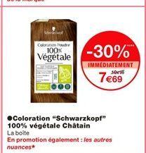 """Coloration """"Schwarzkopf"""" 100% végétale Chatain offre à 7,69€"""