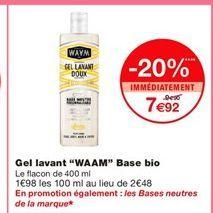 """Gel lavant """"WAAM"""" Base bio offre à 7,92€"""