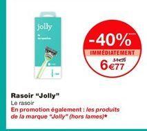 "Rasoir ""Jolly"" offre à 6,77€"