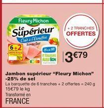 """Jambon supérieur """"Fleury Michon"""" -25% de sel offre à 3,79€"""