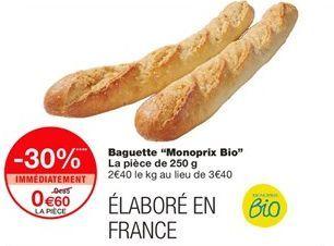 """Baguette """"Monoprix Bio"""" offre à 0,6€"""