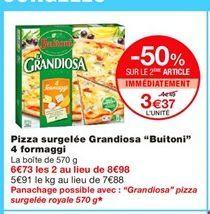 "Pizza surgelée Grandiosa ""Buitoni"" 4 formaggi offre à 4,49€"