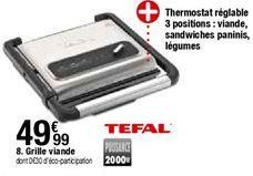 Grille viande Tefal offre à 49,99€