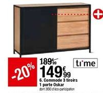 Commode 3 tiroirs 1 porte Oskar offre à 149,99€