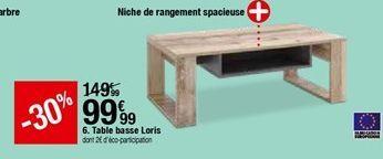 Table basse Loris offre à 99,99€