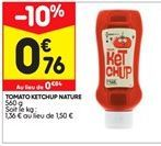 Tomato ketchup nature offre à 0,76€