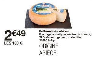 Bethmale de chèvre offre à 2,49€