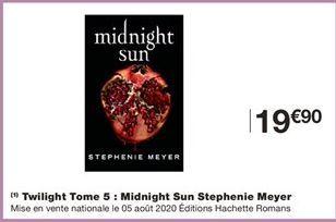 Twilight tome 5: midnight sun stephenie meyer offre à 19,9€
