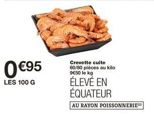 Crevette cuite offre à 0,95€