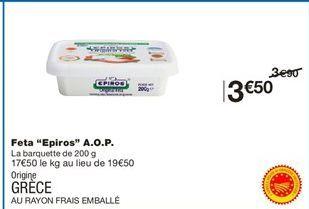 "Feta ""Epiros"" AOP offre à 3,5€"