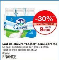 """Lait de chèvre """"lactel"""" demi-écrémé  offre à 9,3€"""