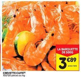 Crevettes cuites offre à 3,89€