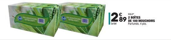 2 boites de 100 mouchoirs  offre à 2,89€