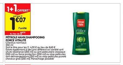 Pétrole Hahn shampoing force vitalité offre à 2,15€