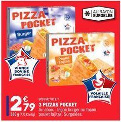 3 pizzas pocket offre à 2,79€