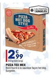 Pizza tex mex offre à 2,99€