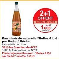 """Eau minérale naturelle """"bulles & thé par Badoit"""" pêche offre à 1,06€"""