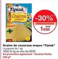 """Graines de couscous moyen """"Tipiak"""" offre à 1,6€"""
