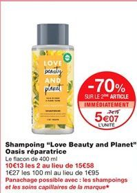 """Shampoing """"love beauty and planet"""" oasis réparatrice offre à 5,07€"""