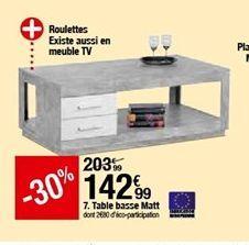 Table basse Matt offre à 142,99€