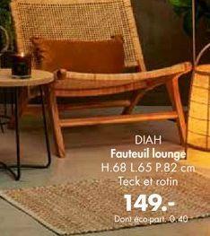 DIAH Chaise lounge naturel H 68 x Larg. 65 x P 82 cm offre à