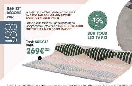 Tapis Bridges offre à 269,25€
