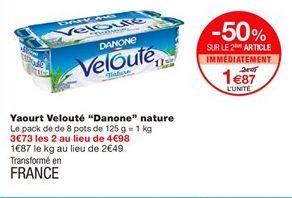"Yaourt velouté ""Danone"" nature offre à 1,87€"