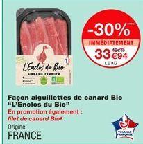 """Façon aiguillettes de canard bio """"L'Enclos du bio"""" offre à 33,94€"""