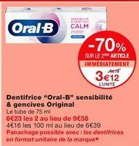 """Dentifrice """"Oral-B"""" sensibilité & gencive original offre à 3,12€"""