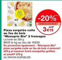 """Pizza surgelée cuite au feu de bois """"Monoprix Bio"""" 3 fromages offre à 3,19€"""