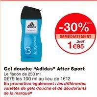 """Gel douche """"Adidas"""" after sport offre à 1,95€"""