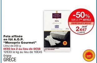 """Feta affinée en fût AOP """"Monoprix Gourmet"""" offre à 2,47€"""