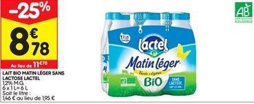 Lait sans lactose Lactel offre à 8,78€