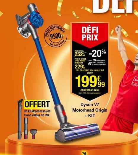 Dyson V7 Motorhead Origin + KIt offre à 199,99€