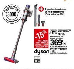 Aspirateur balai Dyson V10 parquet + kit offre à 369,99€