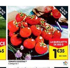 Tomate cocktail offre à 1,35€