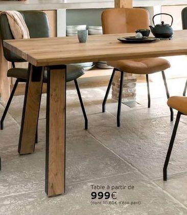 Table offre à 999€