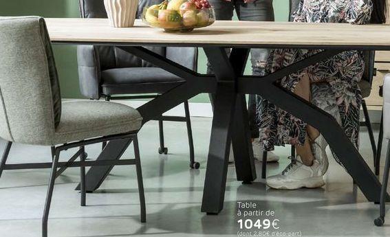 Table offre à 1049€