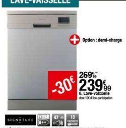 Lave-vaisselle Signature offre à 239,99€
