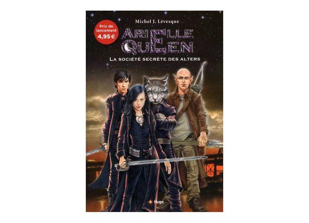 Arielle Queen T01 La Societe Secrete Des Alters offre à 1,99€