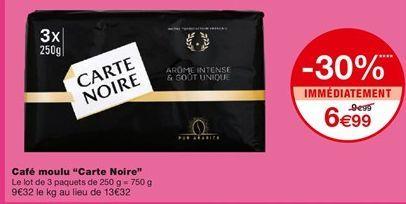 """Café moulu """"Carte noir"""" offre à 6,99€"""
